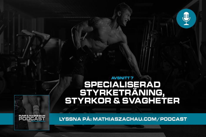 specialiserad styrketraning podcast mathias zachau