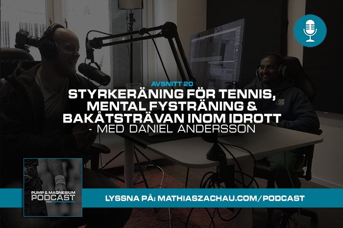 #20: Styrketräning för tennis, mental fysträning & bakåtsträvan inom idrott